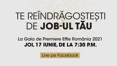 Effie România prezintă finaliștii ediției 2021