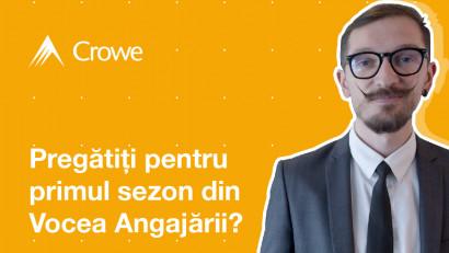 """Crowe România lansează """"Vocea Angajării"""", o campanie de awarenessși recrutare realizată împreună cu George Bonea"""