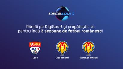 Liga 2, Cupa României și Super Cupa României continuă să se vadă pe Digi Sport până în 2024