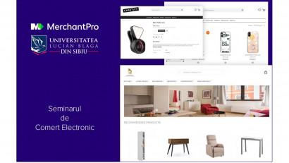 100 de studenți au învățat cum să se lanseze în eCommerce, în urma unui parteneriat MerchantPro – Universitatea Lucian Blaga din Sibiu