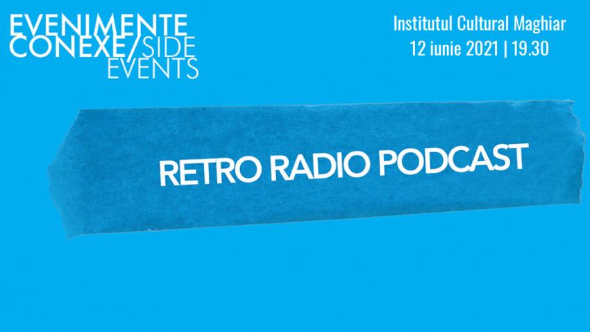 Retro Radio Podcast.O seară cu bunicii laOne World Romania