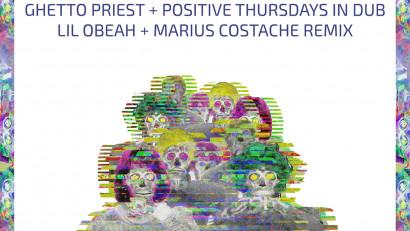 Duppy dub din Polonia până în Transilvania - Ghetto Priest, Positive Thursdays in DUB - Citizen Zombie (Lil Obeah x Marius Costache Remix)