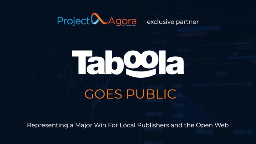 Partener strategic al Project Agora, Taboola devine companie publică - un pas important pentru editorii web locali