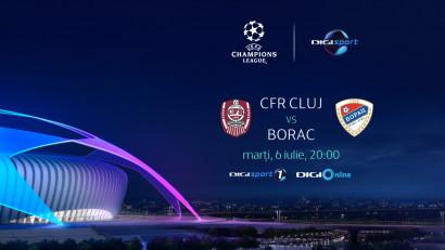 UEFA Champions League: CFR Cluj - Borac se vede în direct, la Digi Sport