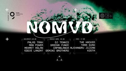NOMVD anunta inca doua petreceri cu DJ TENNIS si THE HACKER