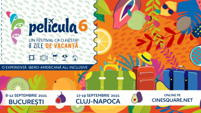 A 6-a ediție Película - O vacanță all inclusive în spațiului latino-american și ieric prin filme și evenimente - în septembrie la București și la Cluj