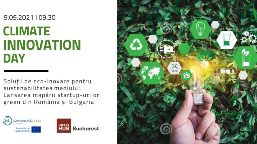 Climate Innovation Day: Summit dedicat soluțiilor inovatoare din România pentru combaterea schimbărilor climatice