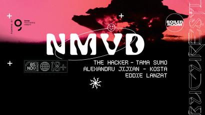 NMVD X Boiler Room la Club Control pe 5 noiembrie cu The Hacker, Tama Sumo, Alexandru Jijian, Kosta și Eddie Lanzat