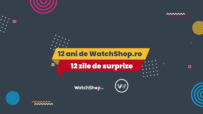 WatchShop.ro sărbătorește 12 ani cu o campanie aniversară plină de surprize