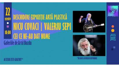 Expoziție Nicu Covaci și Valeriu Sepi, laBuzău International Arts Festival