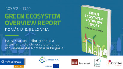 Green Ecosystem Overview: Radiografia afacerilor verzi și a startup-urilor ecoinovatoare din România și Bulgaria
