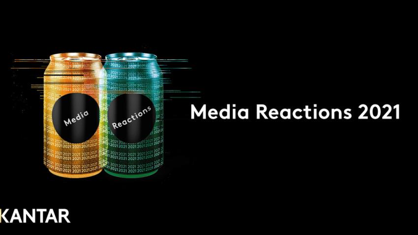 Kantar Media Reactions. Principalele canale și branduri media în 2021