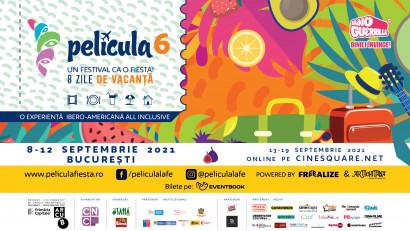 Azi începe Película #6 - o vacanță all inclusive în spațiul ibero-american- filme și evenimente până pe 12 septembrie în București