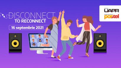 Disconnect to Reconnect.UAPR lansează campania #BacktoOffice și anunță petrecerea #BacktoOfficeParty în data de 16 septembrie
