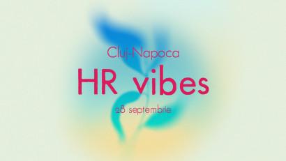 HR Vibes: Continuăm seria de evenimente dedicate specialiștilor de resurse umane
