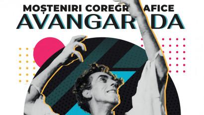 """Trei proiecții ale filmului documentar ,,Moșteniri coregrafice: Avangarda"""" au loc la început de noiembrie, în București"""